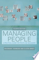 Managing People A Practical Guide For Front Line Managers Addresses