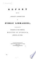 Report from the Select Committee on Public Libraries