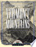 Longstreet Highroad Guide To The Vermont Mountains : to offer....