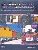 La cámara digital réflex monocular