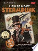 Fantasy Underground: How to Draw Steampunk