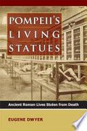 Pompeii s Living Statues
