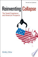 Reinventing Collapse : individuals, families and communities...