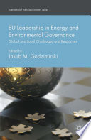 Eu Leadership In Energy And Environmental Governance