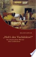 """""""Holt's den Viechdoktor!"""""""