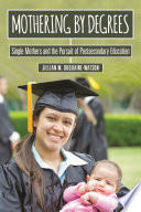 Mothering by Degrees