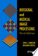 Biosignal And Medical Image Processing Third Edition