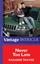 Never Too Late  Mills   Boon Vintage Intrigue