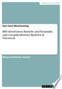 BHS-Absolventen: Betriebs- und Praxisnähe zum europakonformen Bachelor in Österreich
