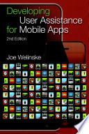 Developing User Assistance for Mobile Apps   2nd Edition