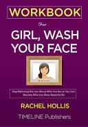 WORKBOOK For Girl, Wash Your Face Pdf/ePub eBook