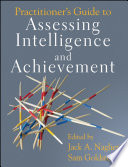 Practitioner S Guide To Assessing Intelligence And Achievement