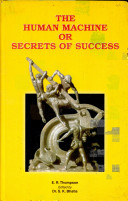 The Human Machine Or The Secrets Of Success