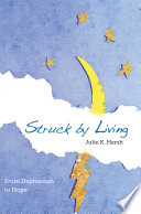 Struck By Living  2nd Edition