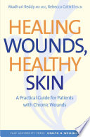 Healing Wounds  Healthy Skin