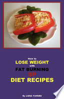How to Lose Weight with Fat Burning Sp Diet Recipes