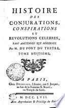 Histoire Des Conjurations  Conspirations Et Revolutions Celebres  Tant Anciennes Que Modernes