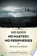 no-gods-no-masters-no-peripheries