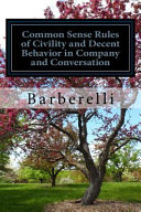 download ebook common sense rules of civility and decent behavior in company and conversation pdf epub