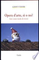 Opera d arte  s   o no