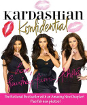 Kardashian Konfidential : amazing new chapter on the secrets of our...
