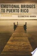 Emotional Bridges to Puerto Rico