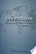 The Diffusion of Military Technology and Ideas