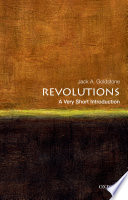 Revolutions  A Very Short Introduction