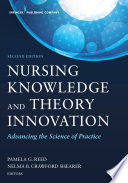Nursing Knowledge and Theory Innovation  Second Edition