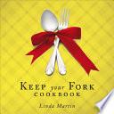 Keep Your Fork Cookbook