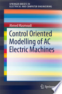 Control Oriented Modelling of AC Electric Machines