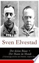 Der kleine Blaue   Der Mann im Monde  2 Kriminalgeschichten mit Detektiv Asbj  rn Krag    Vollst  ndige deutsche Ausgabe