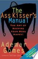 The Ass Kisser S Manual