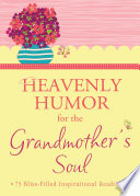 Heavenly Humor for the Grandmother s Soul