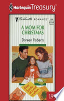 A Mom For Christmas : season to be…grumpy! his housekeeper was...