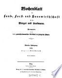 Wochenblatt der Land, - Forst, - und Hauswirthschaft für den Bürger und Landmann
