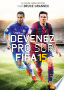 illustration du livre Devenez Pro sur FIFA 15