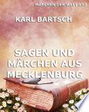 Sagen und Märchen aus Mecklenburg (Märchen der Welt)