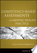 Competency Based Assessments in Mental Health Practice