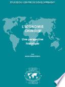 Etudes du Centre de Développement L'économie chinoise Une perspective historique