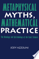 Metaphysical Myths  Mathematical Practice