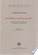 Tra Europa e  Indie di quaggi     Chiesa  religiosit   e cultura popolare nel Mezzogiorno  secoli XV XIX
