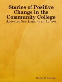 Stories Of Positive Change In The Community College