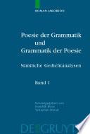 Poesie der Grammatik und Grammatik der Poesie