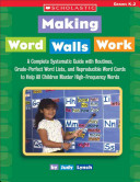 Making Word Walls Work And Reproducible Word Cards To Help