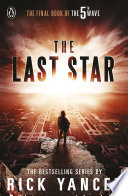 The 5th Wave: The Last Star by Rick Yancey