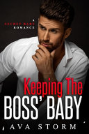 Keeping The Boss S Baby