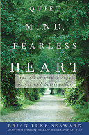 Quiet Mind  Fearless Heart : conversation between lao tzu and joseph campbell--a...