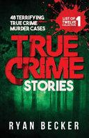 True Crime Stories