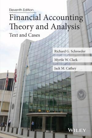 Financial Accounting Theory and Analysis: Text and Cases, 11th Edition - ISBN:9781118806500